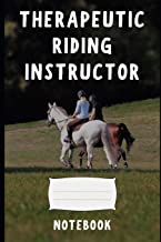 Therapeutic Riding Instructor: a blank lined notebook, a diary or journal to plan or keep notes of activities