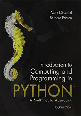 Introduction to Computing and Programming in Python (4th Edition)