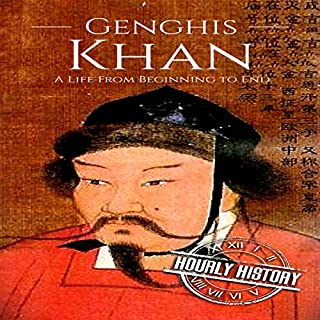Genghis Khan: A Life from Beginning to End                   By:                                                                                                                                 Hourly History                               Narrated by:                                                                                                                                 Joseph Boyer                      Length: 1 hr and 3 mins     2 ratings     Overall 4.0