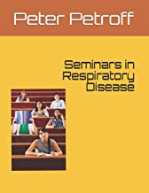 Seminars in Respiratory Disease