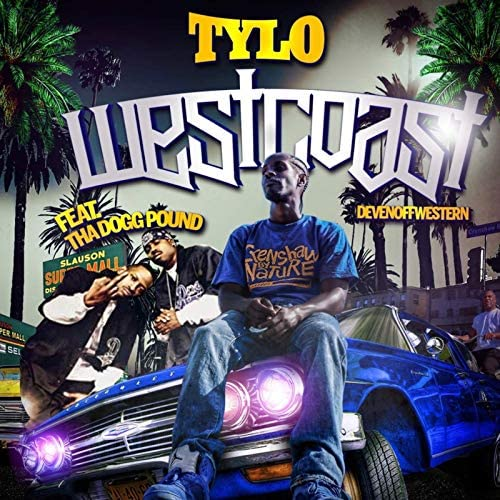 Tylo feat. Tha Dogg Pound & Devin Off Western