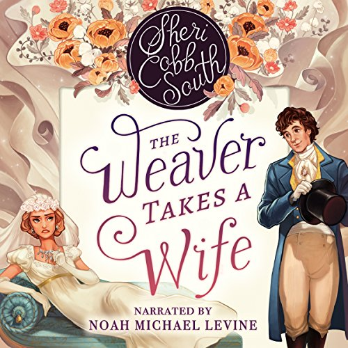 The Weaver Takes a Wife audiobook cover art