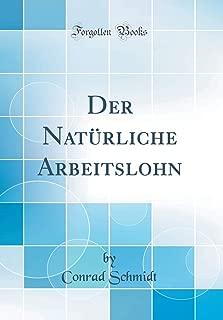 Der Natürliche Arbeitslohn (Classic Reprint) (German Edition)