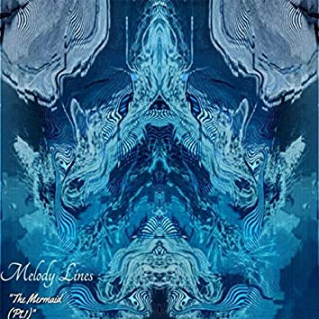 The Mermaid, Pt. 1