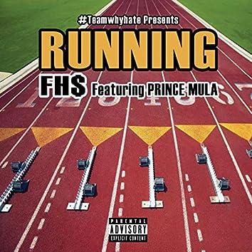 Running (feat. Prince Mula)