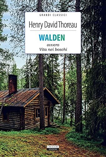 Walden ovvero La vita nei boschi. Ediz. integrale. Con Segnalibro
