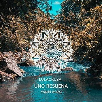Uno Resuena (AIWAA Remix)