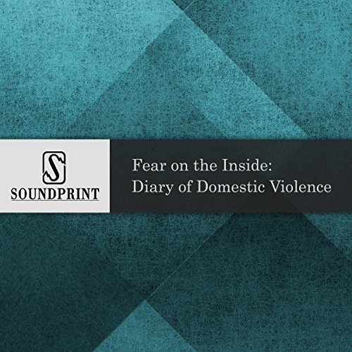 Fear on the Inside: Diary of Domestic Violence audiobook cover art