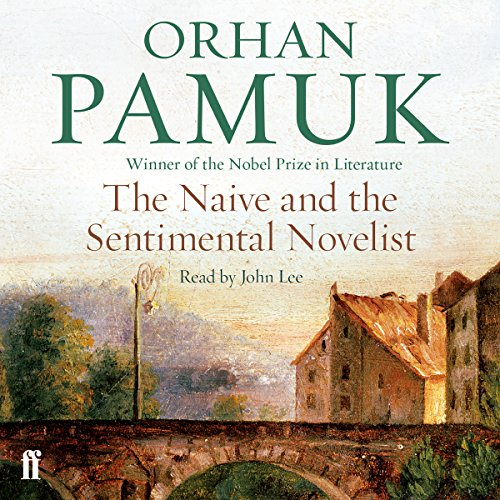 The Naive and the Sentimental Novelist audiobook cover art