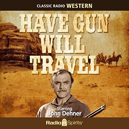 Have Gun - Will Travel audiobook cover art