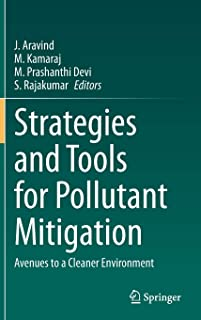 Strategies and Tools for Pollutant Mitigation: Avenues to a Cleaner Environment