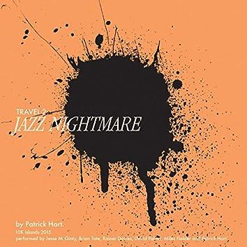 Travel 2: Jazz Nightmare