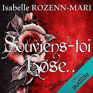 Souviens toi, Rose...                   Auteur(s):                                                                                                                                 Isabelle Rozenn-Mari                               Narrateur(s):                                                                                                                                 Marie Chevalot                      Durée: 10 h et 17 min     3 évaluations     Au global 5,0