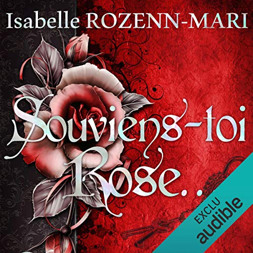 Souviens toi, Rose... audiobook cover art
