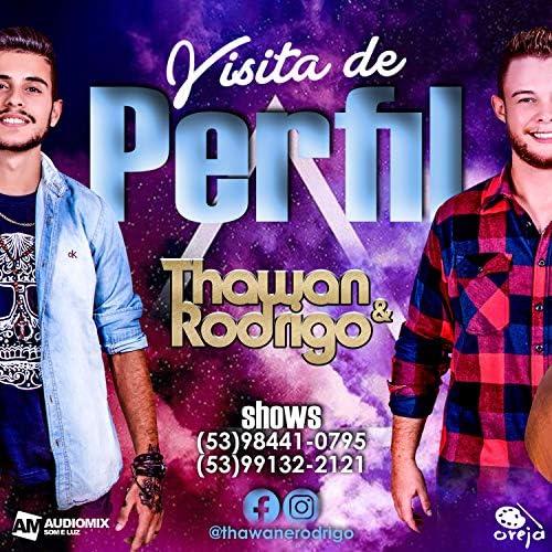 Thawan e Rodrigo