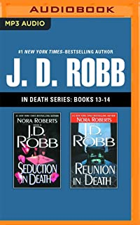 J. D. Robb - In Death Series: Books 13-14: Seduction in Deat