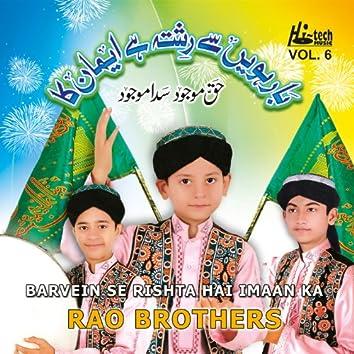 Barvein Se Rishta Hai Imaan Ka Vol. 6 - Islamic Naats