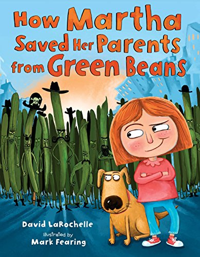 How Martha Saved Her Parents from Green Beans