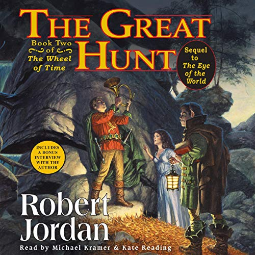The Great Hunt     Wheel of Time, Book 2              By:                                                                                                                                 Robert Jordan                               Narrated by:                                                                                                                                 Kate Reading,                                                                                        Michael Kramer                      Length: 26 hrs and 34 mins     1,607 ratings     Overall 4.7