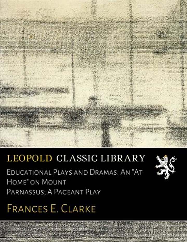 Educational Plays and Dramas: An
