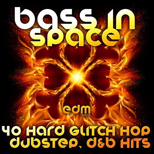 Bass in Space (40 Hard Trip Hop, Dubstep, Glitch, D & B Hits)