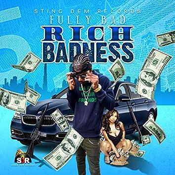 Rich Badness