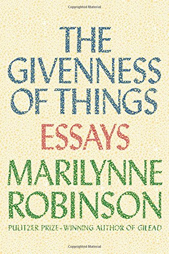 Image of The Givenness of Things: Essays