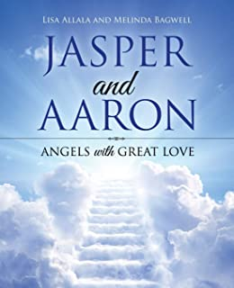 Jasper and Aaron: Angels with Great Love