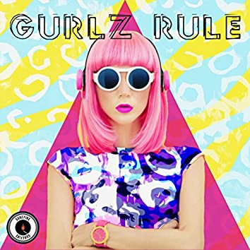 Gurlz Rule