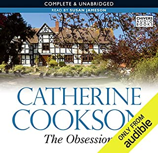 The Obsession                   By:                                                                                                                                 Catherine Cookson                               Narrated by:                                                                                                                                 Susan Jameson                      Length: 10 hrs and 3 mins     7 ratings     Overall 4.6