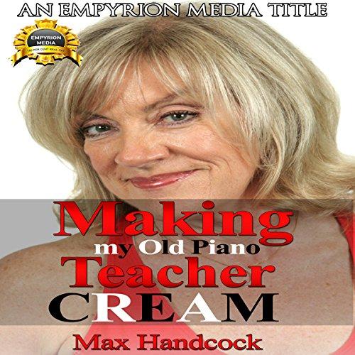 Making My Old Piano Teacher Cream audiobook cover art