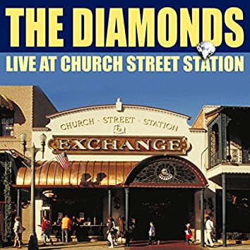 The Diamonds Live From Church Street Station