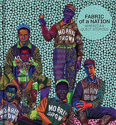 Fabric of a Nation: American Quilt Stories