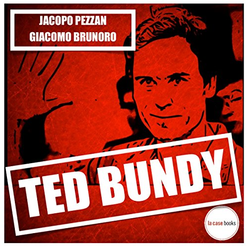 Ted Bundy | Jacopo Pezzan