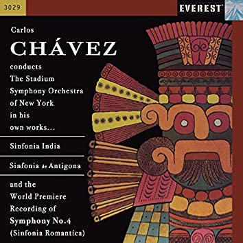 Chávez: Sinfonia India, Sinfonia de Antigona & Sinfonia Romantica