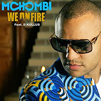 We on Fire