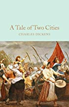 A TALE OF TWO CITIES/ CHARLES DICKENS: ANNOTATED (English Edition)