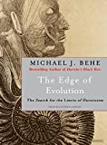 The Edge of Evolution - The Search for the Limits of Darwinism - Tantor Media, Inc - 08/06/2007