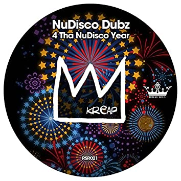 Kreap Presents Nudisco Dubz 4 Tha NuDisco Year