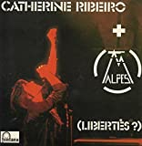 Catherine Ribeiro + Alpes - (Libertés ?) (1975) - Mini LP Réplica - 5-track Card sleeve - Pochette Cartonnée - CD