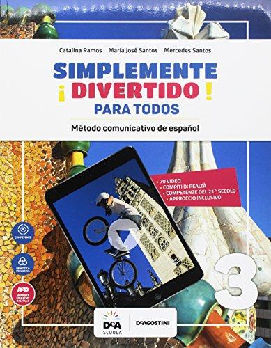 ¡Simplemente divertido! Libro del alumno para todos. BES. Per la Scuola media [Lingua spagnola]: Vol. 3