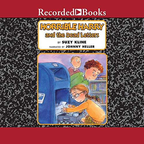 Horrible Harry and the Dead Letters Audiobook By Suzy Kline cover art