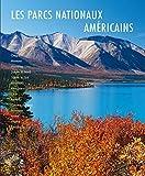 Les parcs nationaux américains du Nord et de l'Est...