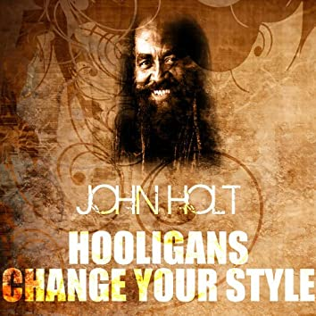 Hooligans Change Your Style