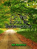 On the Road to Redemption (English Edition)