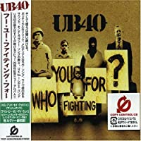 Who You Fighting For? by Ub40 (2005-06-29)