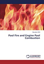 Pool Fire and Engine Pool Combustion