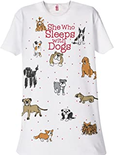 Nightshirt Says She Who Sleeps with Dogs One Size White