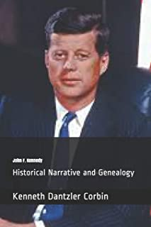John F. Kennedy: Historical Narrative and Genealogy