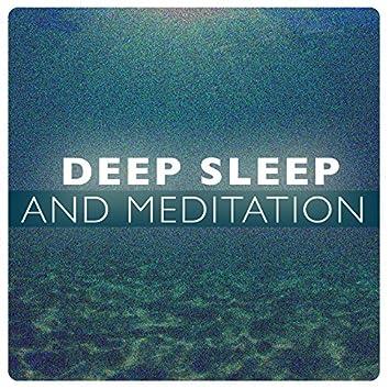 Deep Sleep and Meditation